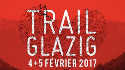Trail Glazig 2017 actualité